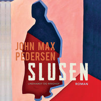 Slusen - John Max Pedersen