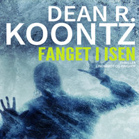 Fanget i isen - Dean R. Koontz
