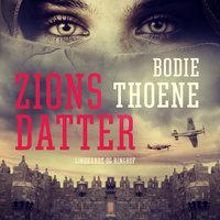 Zions datter - Bodie Thoene