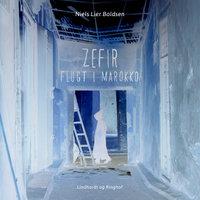 Zefir – flugt i Marokko - Niels Lier Boldsen