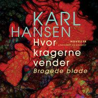 Hvor kragerne vender - Karl Hansen