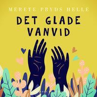 Det glade vanvid - Merete Pryds Helle