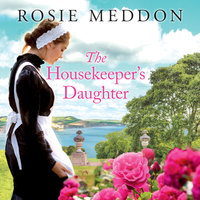 The Housekeeper's Daughter - Rosie Meddon