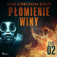 Płomienie winy: część 2 - Inger Gammelgaard Madsen