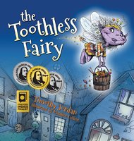 The Toothless Fairy - Timothy Jordan