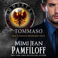 Tommaso - Mimi Jean Pamfiloff