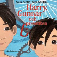 Harry, Gunnar och presenten - Sofia Nordin, Kajsa Gordan