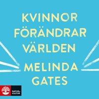 Kvinnor förändrar världen - Melinda Gates