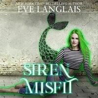 Siren Misfit - Eve Langlais