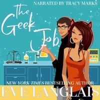 The Geek Job - Eve Langlais
