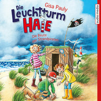 Die Leuchtturm-Haie: Die Beute der Strandpiraten - Gisa Pauly