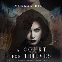 A Court for Thieves - Morgan Rice