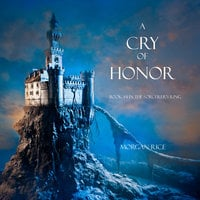 A Cry of Honor - Morgan Rice