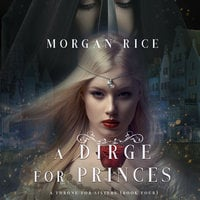 A Dirge for Princes - Morgan Rice