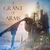 A Grant of Arms - Morgan Rice