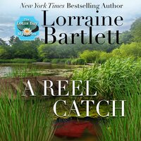 A Reel Catch - Lorraine Bartlett