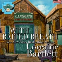 With Baited Breath - Lorraine Bartlett