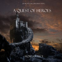 A Quest of Heroes - Morgan Rice