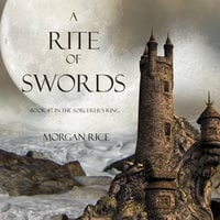 A Rite of Swords - Morgan Rice