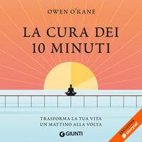La cura dei 10 minuti - Owen O'Kane
