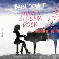 Sonata em Punk Rock - Babi Dewet