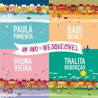 Um Ano Inesquecível - Babi Dewet, Bruna Vieira, Thalita Rebouças, Paula Pimenta