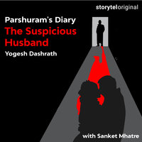 Parshuram's Diary - The Suspicious Husband - Yogesh Dashrath