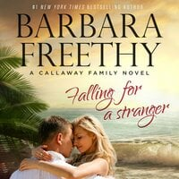 Falling For A Stranger - Barbara Freethy