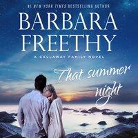That Summer Night - Barbara Freethy