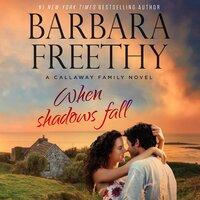 When Shadows Fall - Barbara Freethy