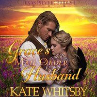 Grace's Mail Order Husband - Kate Whitsby