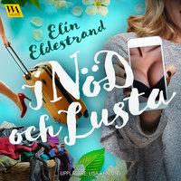 I nöd och lusta - Elin Eldestrand