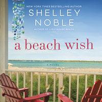 A Beach Wish - Shelley Noble