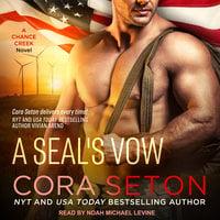 A SEAL's Vow - Cora Seton