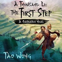 A Thousand Li: The First Step - Tao Wong