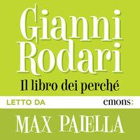 Il libro dei perché - Gianni Rodari