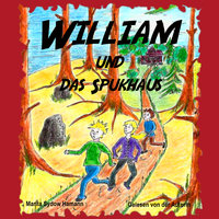 William und das Spukhaus - Marita Sydow Hamann