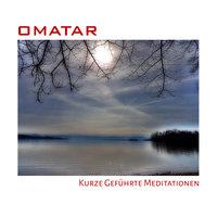 Kurze geführte Meditationen - Omatar