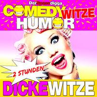 Comedy Witze Humor: 2 Stunden Dicke Witze - Der Spassdigga