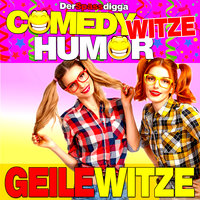 Comedy Witze Humor: Geile Witze - Der Spassdigga