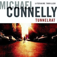 Tunnelrat - Michael Connelly