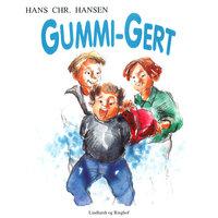 Gummi-Gert - Hans Christian Hansen