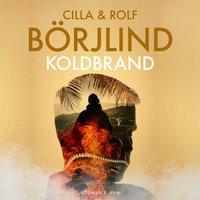Koldbrand - Cilla og Rolf Börjlind