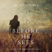 Before He Sees - Blake Pierce