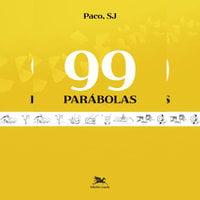 99 Parábolas - Paco Sj