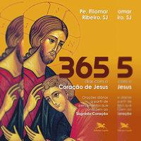 365 dias com o Coração de Jesus - Eliomar Ribeiro Souza