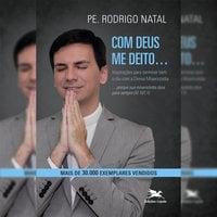 Com Deus me deito... com Deus me levanto - Rodrigo Natal