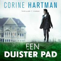 Een duister pad - Corine Hartman