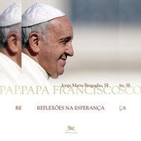 Reflexões na esperança - Jorge Mario Bergoglio