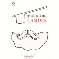 Teatro de Camões - Luis De Camoes, Márcio Muniz